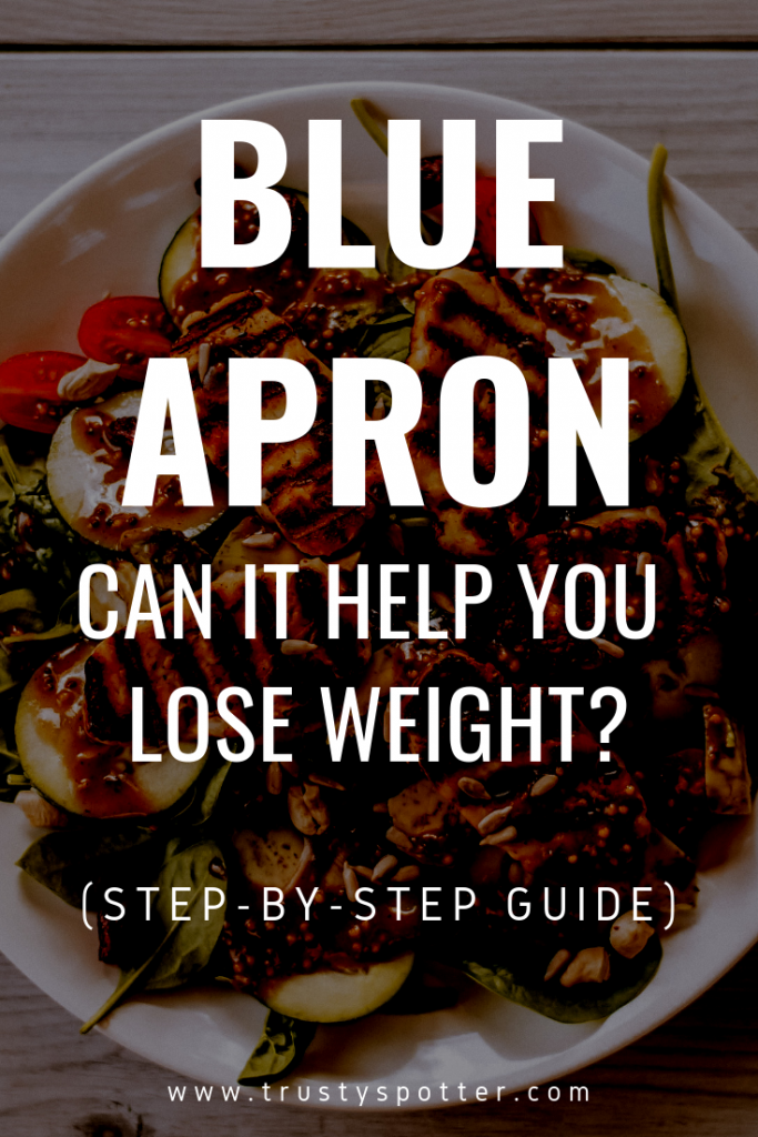 Blue Apron for Weight Loss: In-Depth How To Guide