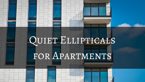 How To Choose A Quiet Elliptical For An Apartment Er S Guide
