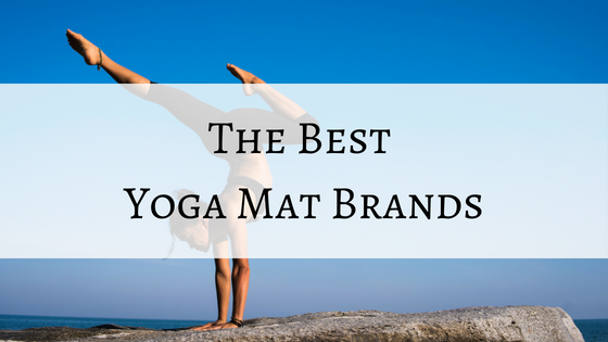 Best Yoga Brands 2019 Top 4 Best Yoga Mat Brands to Trust in 2019   Trusty Spotter