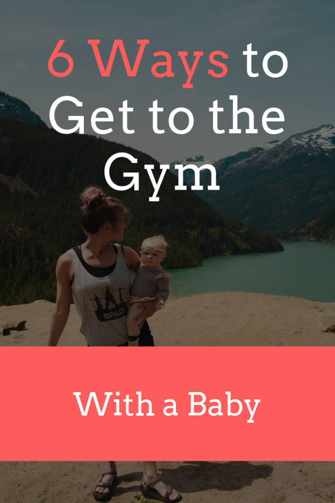 How to go to the gym with a baby (6 unique ways)