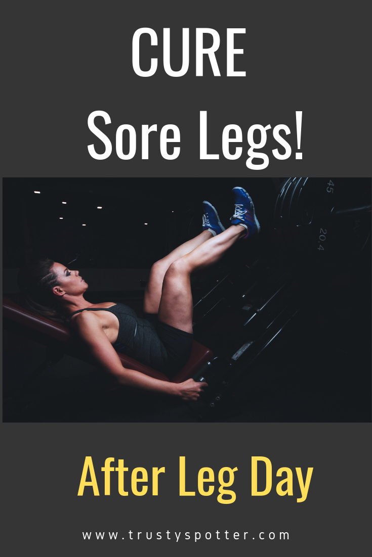 Can't walk after leg workout? 11 tips to make the pain go