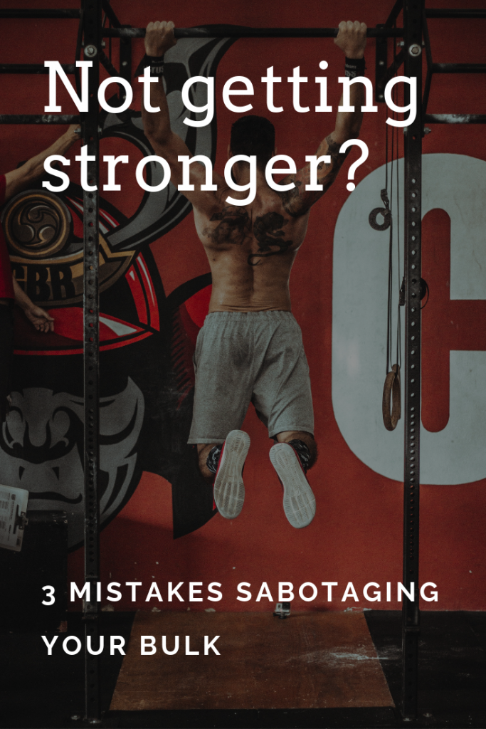 Bulking but not getting stronger? 3 easy fixes.
