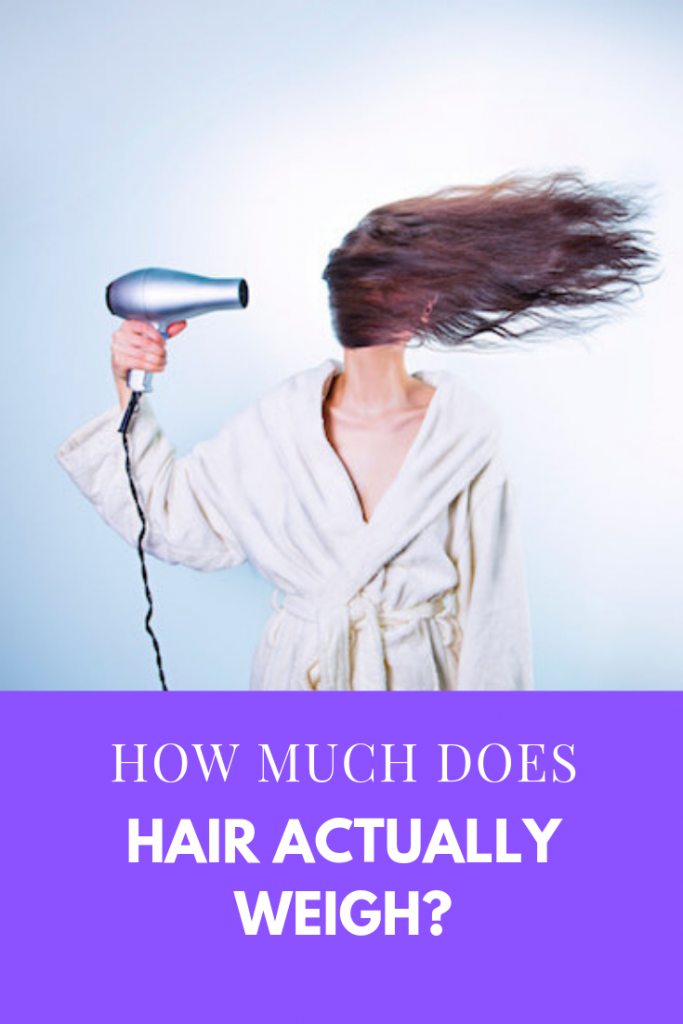 How Much Does Your Hair Weigh? (For Weight Loss)