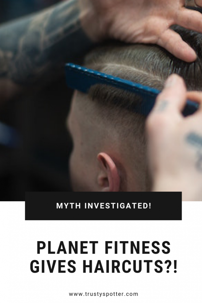 Does Planet Fitness Give Haircuts to Members? (Answered!)